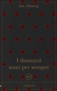 I diamanti sono per sempre - Ian Fleming - copertina