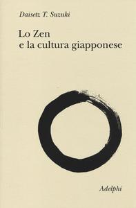 Libro Lo zen e la cultura giapponese Taitaro Suzuki Daisetz