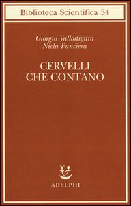 Libro Cervelli che contano Giorgio Vallortigara , Nicla Panciera