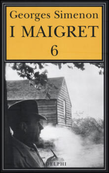 Ipabsantonioabatetrino.it I Maigret: La furia di Maigret-Maigret a New York-Le vacanze di Maigret-Il morto di Maigret-La prima inchiesta di Maigret. Vol. 6 Image