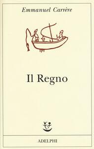 Libro Il regno Emmanuel Carrère