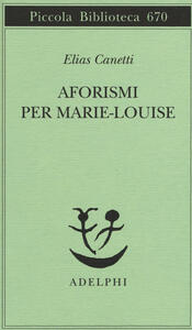 Aforismi per Marie-Louise - Elias Canetti - copertina