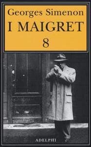 I Maigret. Vol. 8 - Georges Simenon - copertina