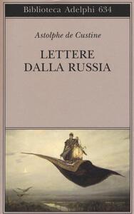 Lettere dalla Russia - Astolphe De Custine - copertina