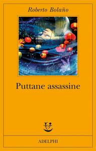 Puttane assassine - Roberto Bolaño - copertina