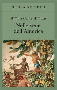 Nelle vene dell'America - William C. Williams - copertina