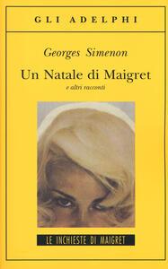 Un Natale di Maigret e altri racconti - Georges Simenon - copertina