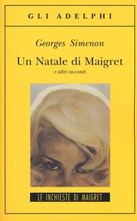 Un Natale di Maigret e altri racconti