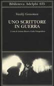 Libro Uno scrittore in guerra (1941-1945) Vasilij Grossman