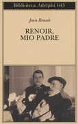 Libro Renoir, mio padre Jean Renoir