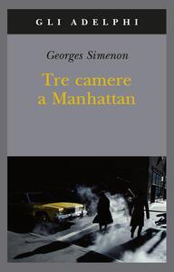 Tre camere a Manhattan - Georges Simenon - copertina