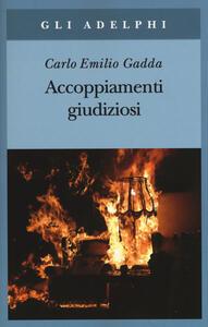 Accoppiamenti giudiziosi (1924-1958) - Carlo Emilio Gadda - copertina