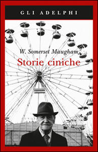 Storie ciniche - W. Somerset Maugham - copertina