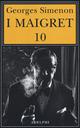 Maigret: Maigret e i