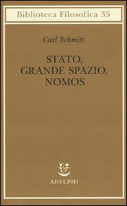 Stato, grande spazio, nomos - Carl Schmitt - copertina