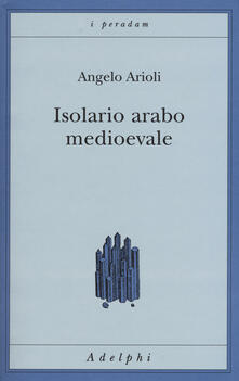 Listadelpopolo.it Isolario arabo medioevale Image