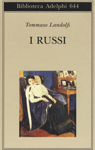 I russi - Tommaso Landolfi - copertina