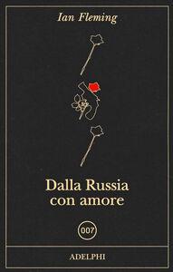Libro Dalla Russia con amore Ian Fleming