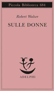 Sulle donne - Robert Walser - copertina