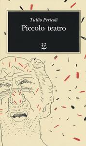 Piccolo teatro - Tullio Pericoli - copertina
