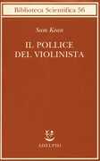 Libro Il pollice del violinista Sam Kean