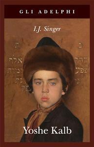 Yoshe Kalb - Israel J. Singer - copertina