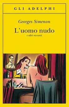 L uomo nudo e altri racconti.pdf