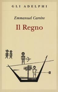 Il regno - Emmanuel Carrère - copertina