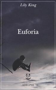 Euforia - Lily King - copertina