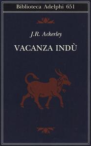 Vacanza indù - J. R. Ackerley - copertina