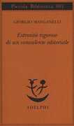 Libro Estrosità rigorose di un consulente editoriale Giorgio Manganelli