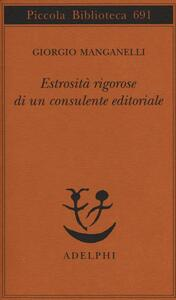 Estrosità rigorose di un consulente editoriale - Giorgio Manganelli - copertina