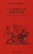 Libro La borsa di miss Flite. Storie e immagini del processo Bruno Cavallone