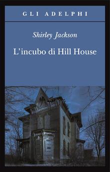 L' incubo di Hill House - Shirley Jackson - copertina