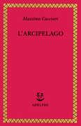 Libro L' arcipelago Massimo Cacciari