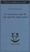 Libro La matematica degli dèi e gli algoritmi degli uomini Paolo Zellini