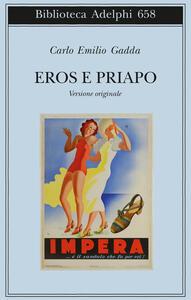 Eros e Priapo. Ediz. originale - Carlo Emilio Gadda - copertina
