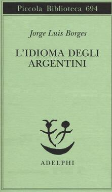 Scacciamoli.it L' idioma degli argentini Image