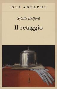 Il retaggio - Sybille Bedford - copertina