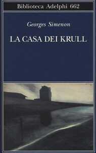 Libro La casa dei Krull Georges Simenon