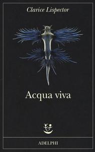 Libro Acqua viva Clarice Lispector