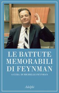 Le battute memorabili di Feynman - Richard P. Feynman - copertina