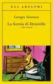 Libro La fioraia di Deauville e altri racconti Georges Simenon