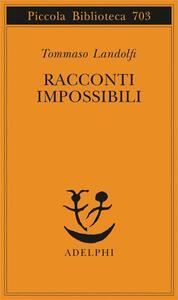 Racconti impossibili - Tommaso Landolfi - copertina