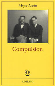 Compulsion - Meyer Levin - copertina