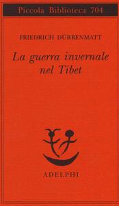 La guerra invernale nel Tibet - Friedrich Dürrenmatt - copertina