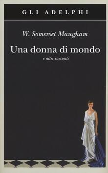 Antondemarirreguera.es Una donna di mondo e altri racconti Image