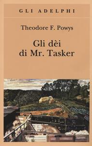 Gli dèi di Mr. Tasker - Theodore F. Powys - copertina