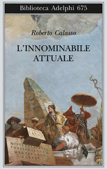 L' innominabile attuale - Roberto Calasso - copertina