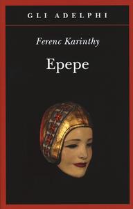 Epepe - Ferenc Karinthy - copertina